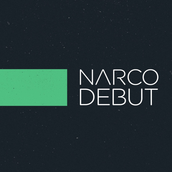 Narco Debut