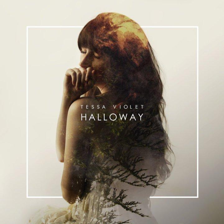 Tessa Violet –Halloway