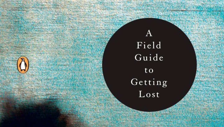 Murky Depths: Rebecca Solnit's A Field Guide to Getting Lost