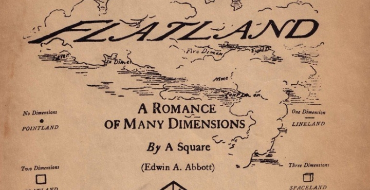 The Analogy: Edwin Abbott's Flatland: A Romance of Many Dimensions