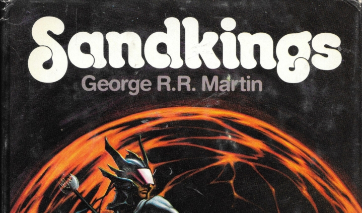 "Kings Without Thrones: George R. R. Martin's ""Sandkings"""