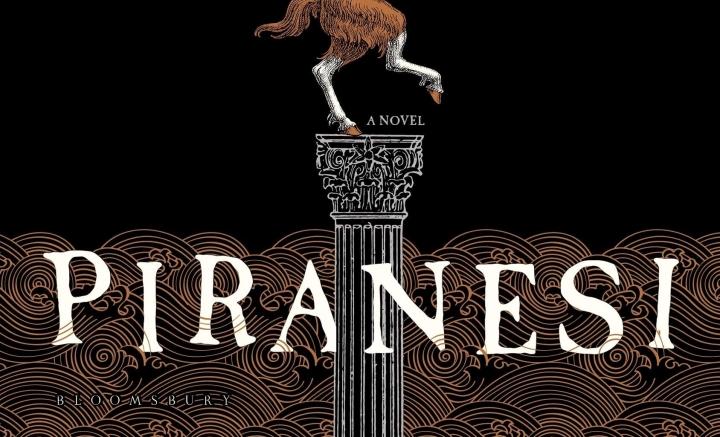 Susanna Clarke's Piranesi Was Written Just forMe