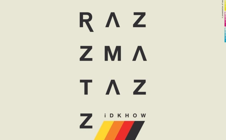 Better Late Than Never: RAZZMATAZZ by I DONT KNOW HOW BUT THEY FOUND ME